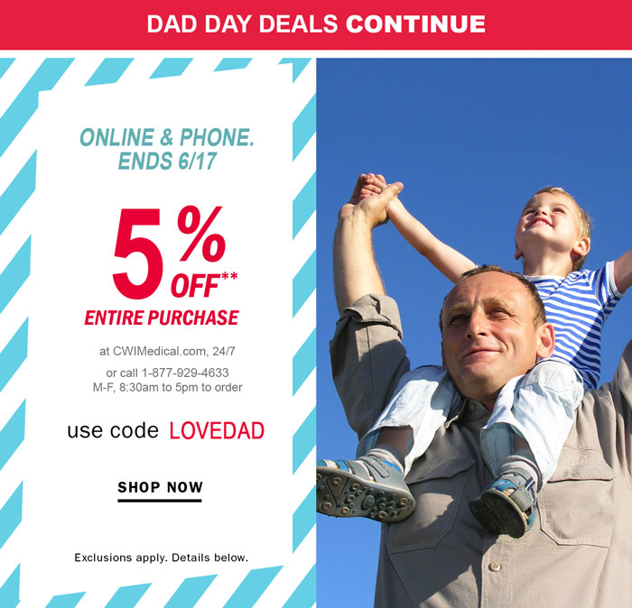 Dad Day Deals Continued, 5% off Sitewide . Ends 6/17/19