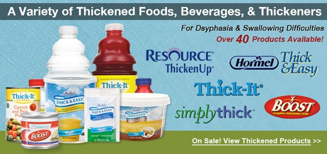 Thickened Foods and Thickened Drinks